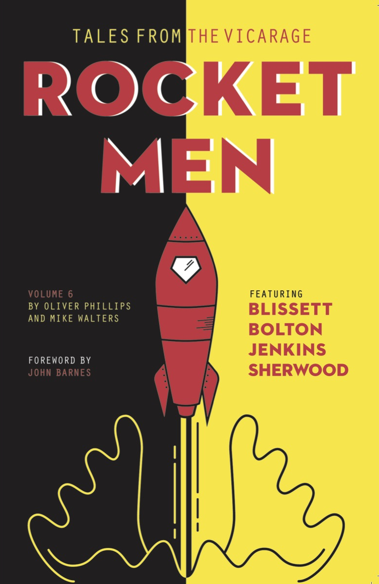 Rocket Men - Tales from the Vicarage Volume 6