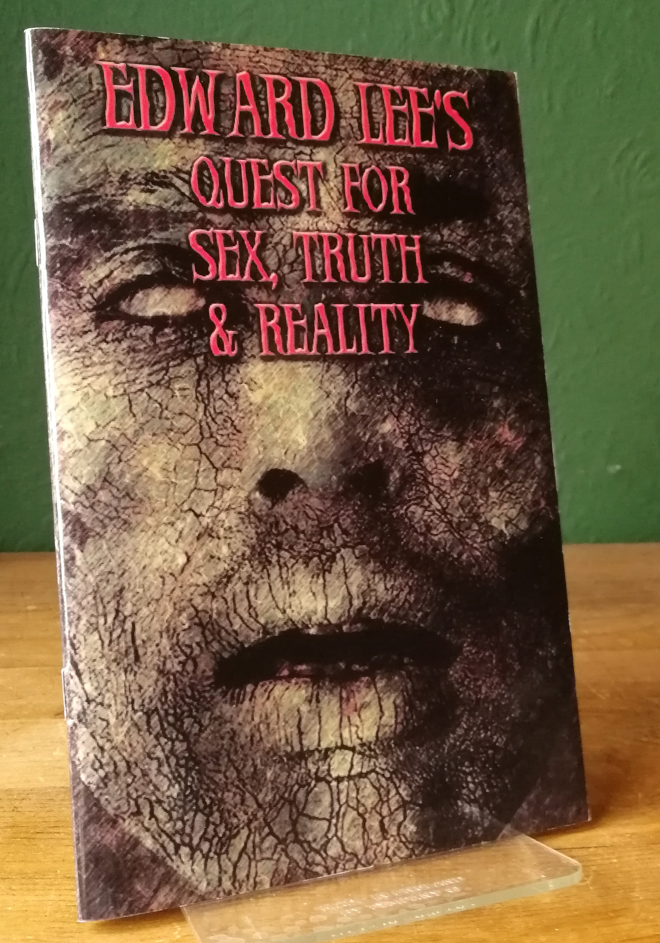 Quest For Sex, Truth And Reality Chapbook
