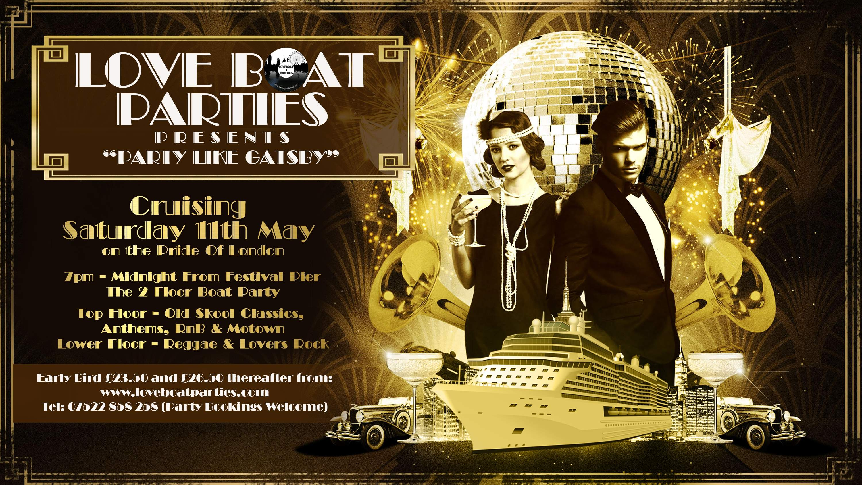 "Loveboat Parties - ""Party Like Gatsby""  -  includes £1 paypal booking fee."
