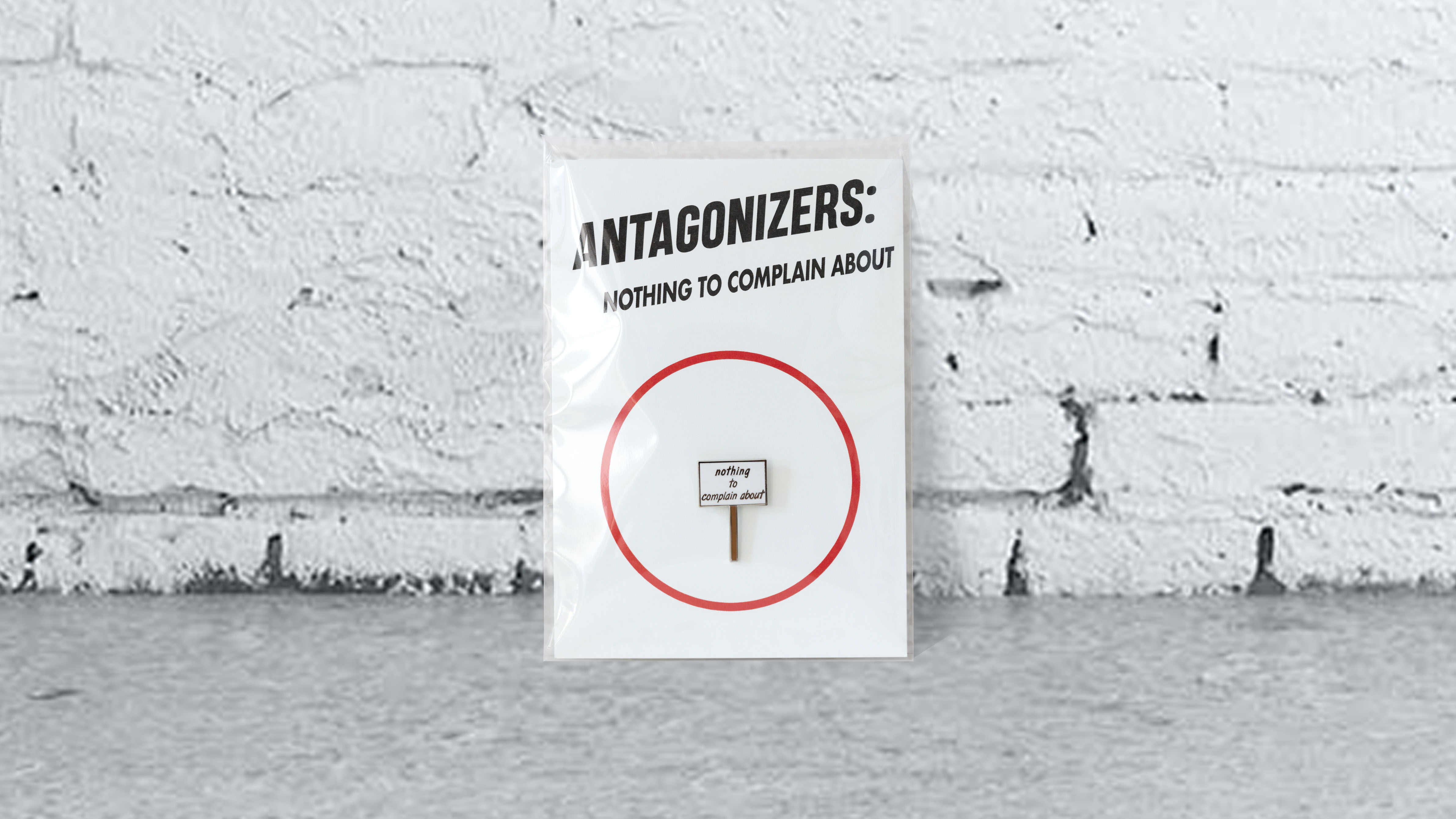Antagonizers: Nothing to complain about