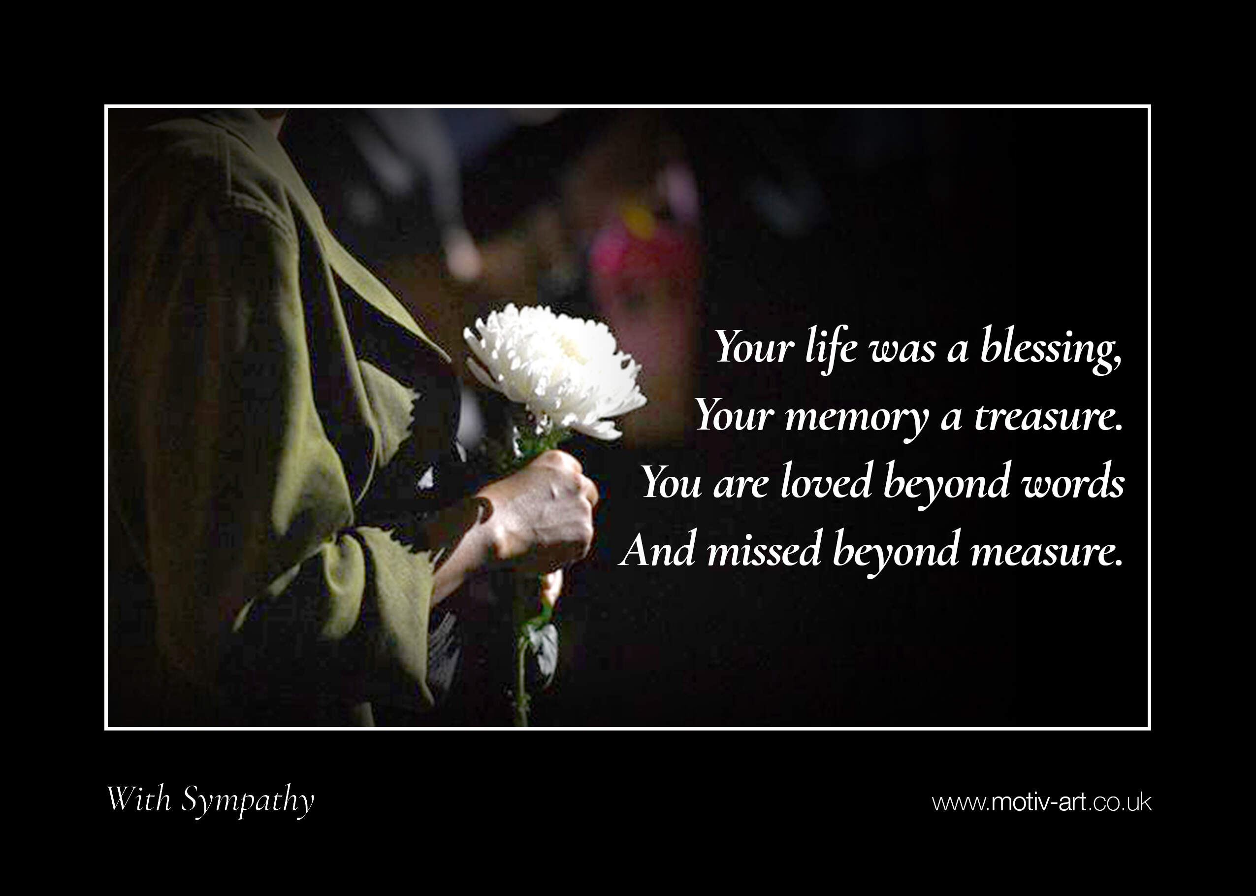 Your life was a blessing...
