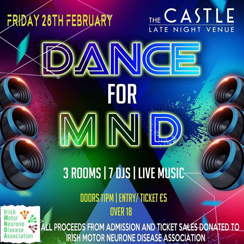 Dance For MND Event at Castle Late Night Venue Westport