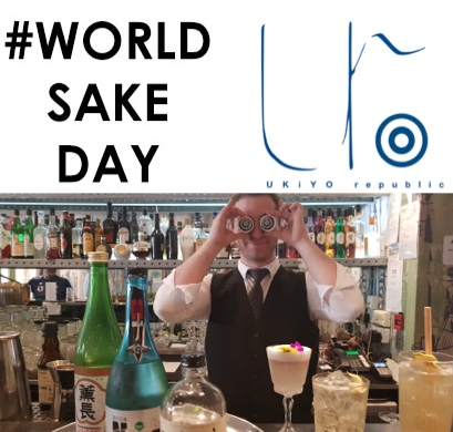 NIHONSHU NO HI - WORLD SAKE DAY  1ST OCTOBER 2018