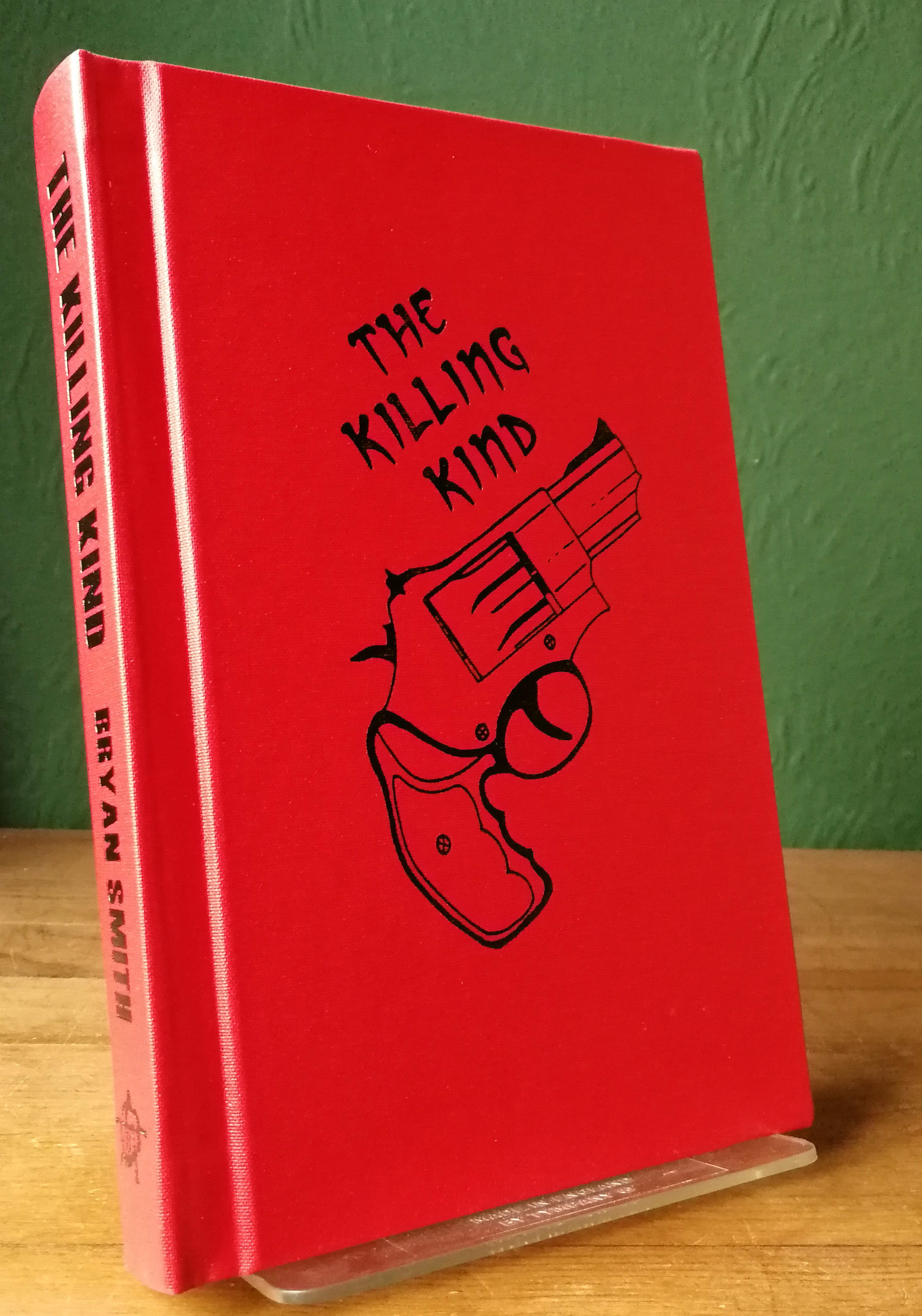 The Killing Kind Signed Limited Edition