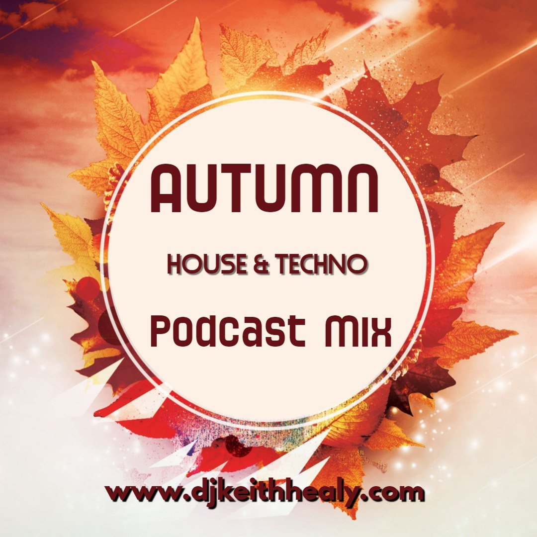 Autumn House & Techno Podcast Mix 2019