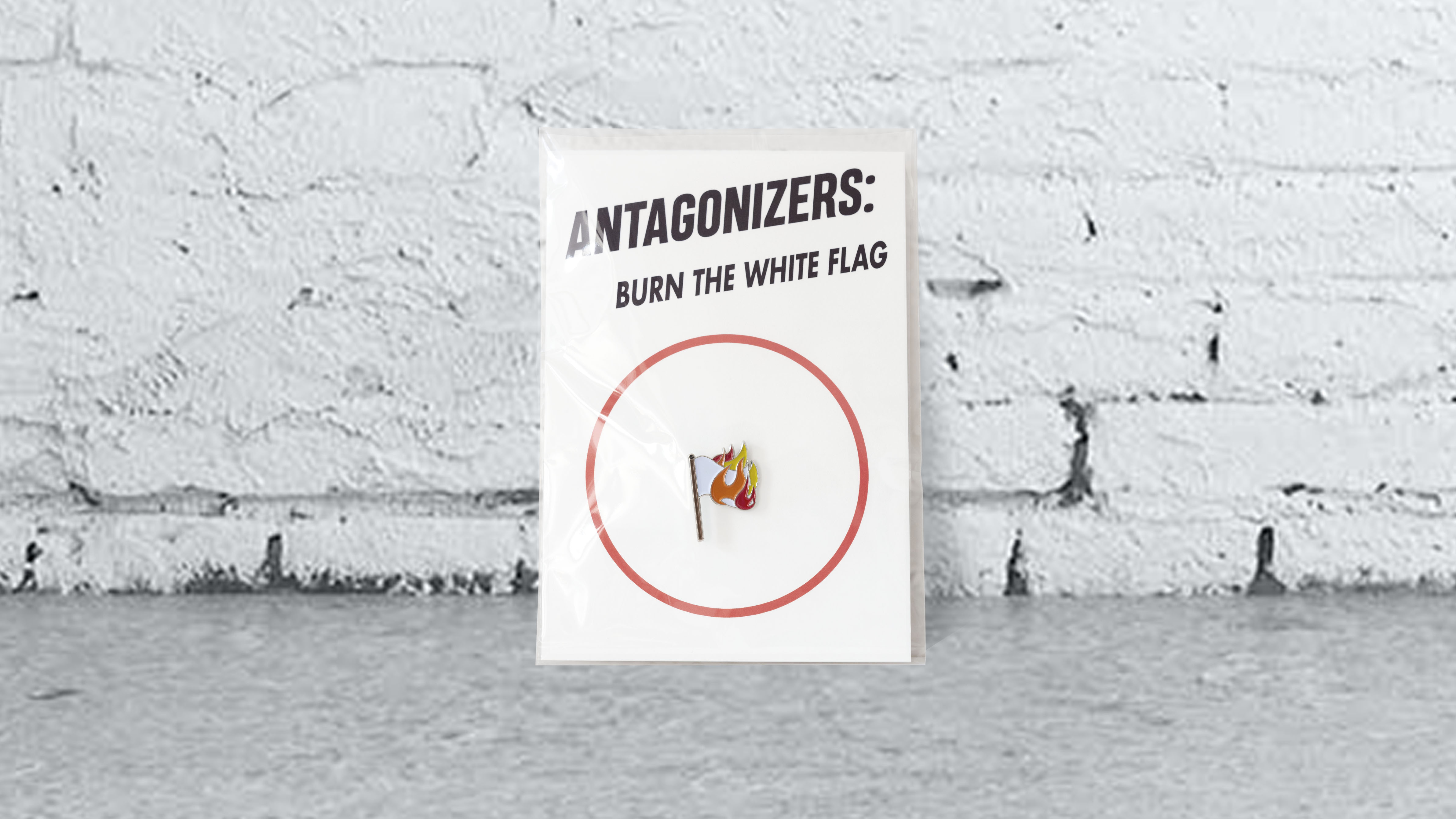 Antagonizers: Burn the White Flag