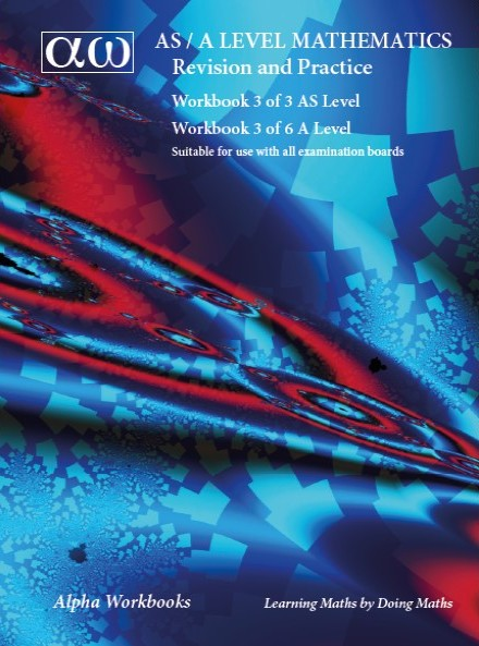 Workbook 3 of 6 AS/A Level New Specifications 2017 onwards