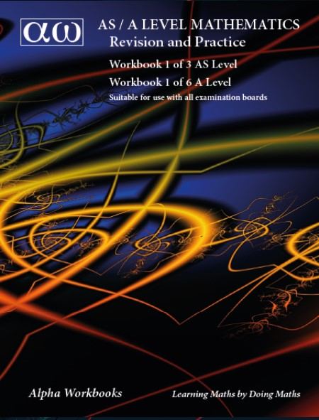 Workbook 1 of 6 AS/A Level New Specifications 2017 onwards