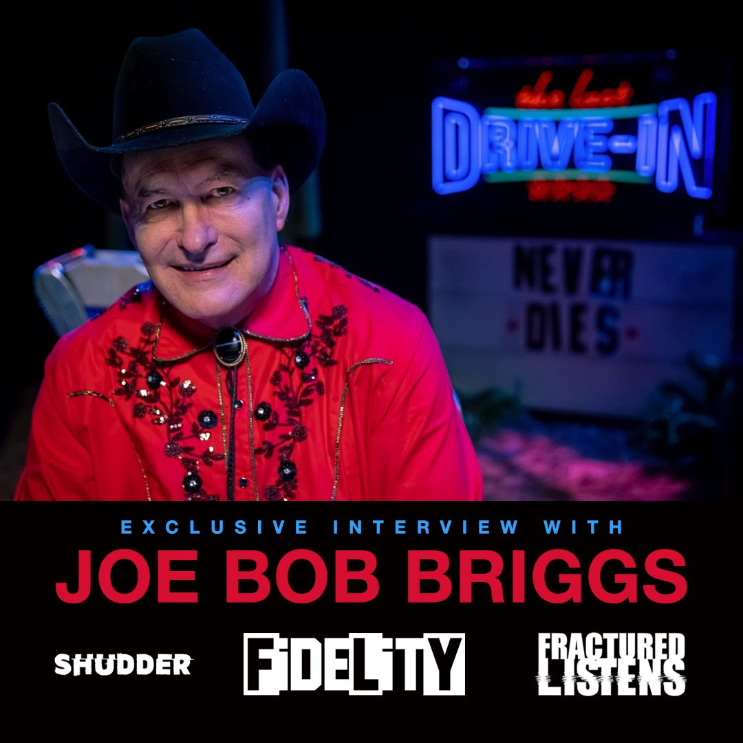 Celebrating An Outlaw Experience And The Last Drive In: An Interview With Joe Bob Briggs