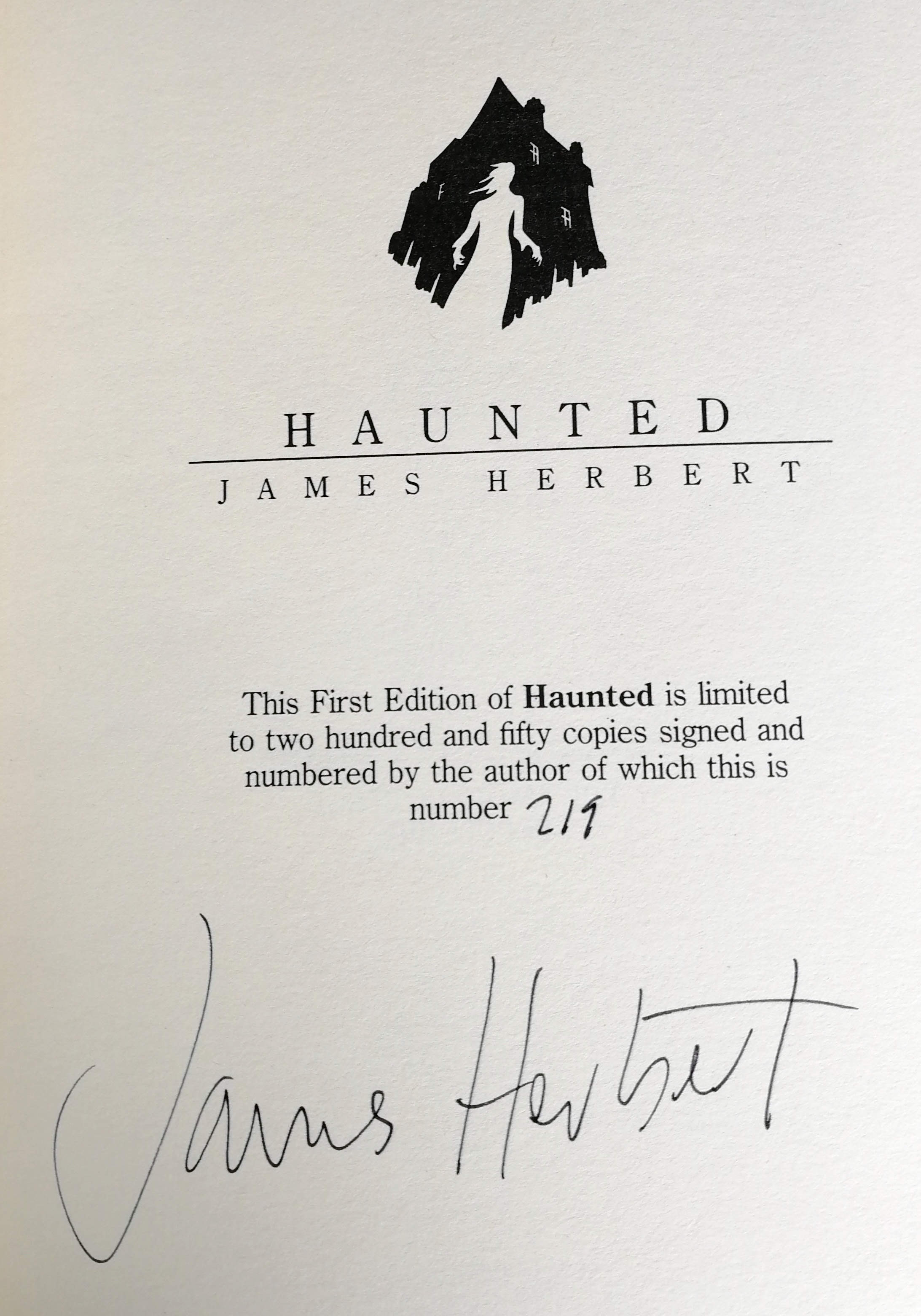 Haunted Signed Limited Edition