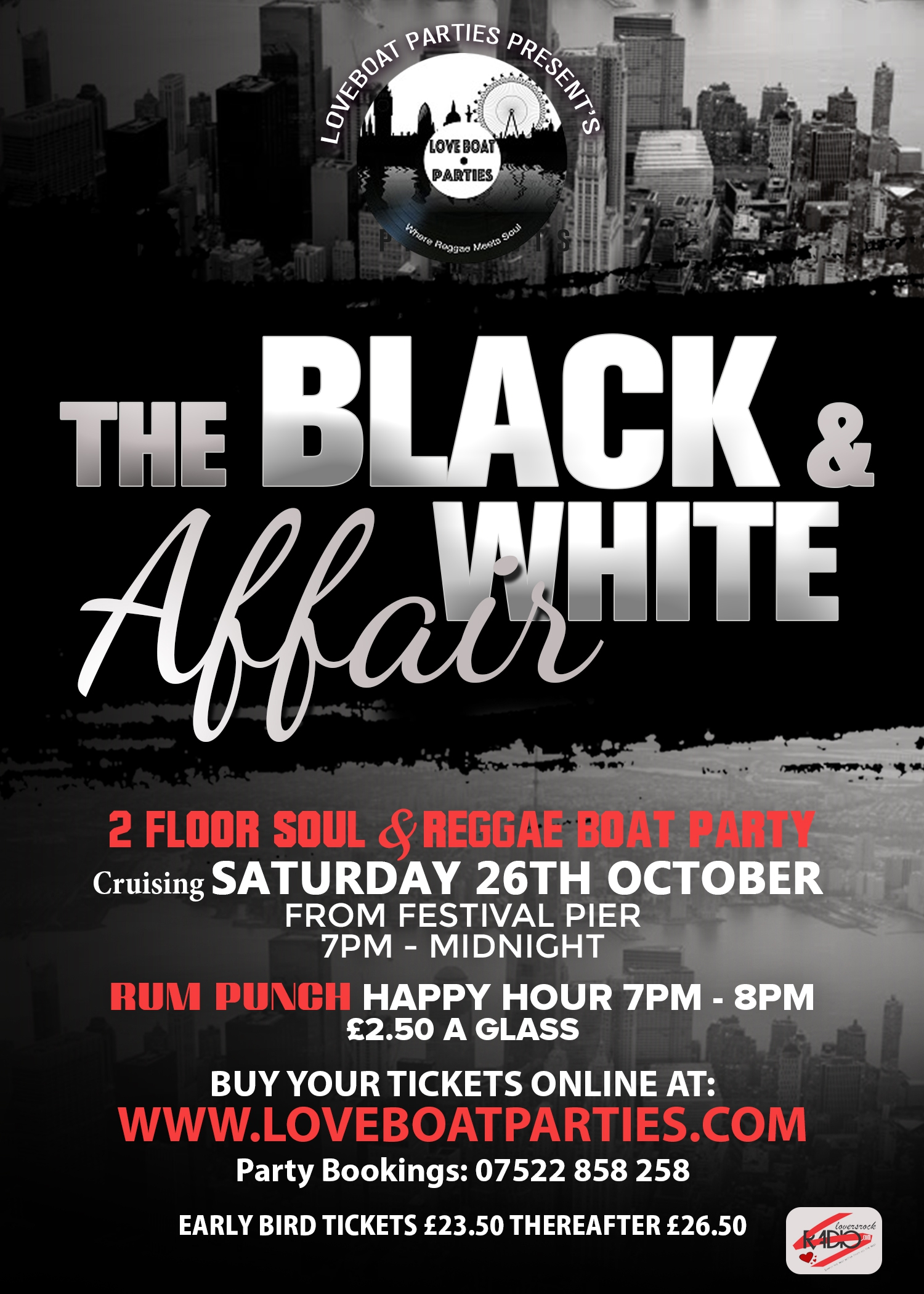 "Love Boat Parties - ""Black & White Affair"" Ticket Price £26.50 plus £1 Stripe Fee"