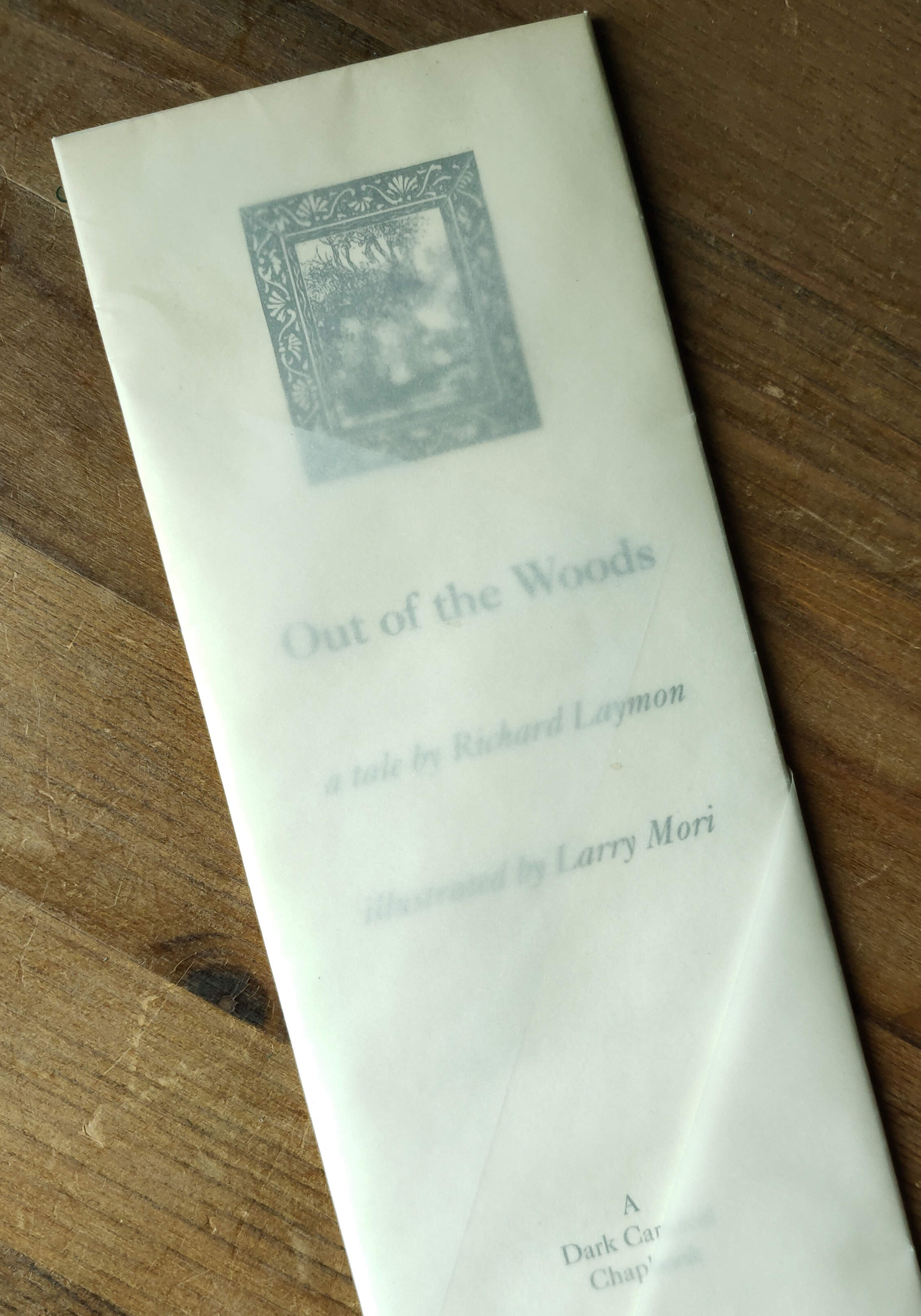 Out Of The Woods Ltd Chapbook