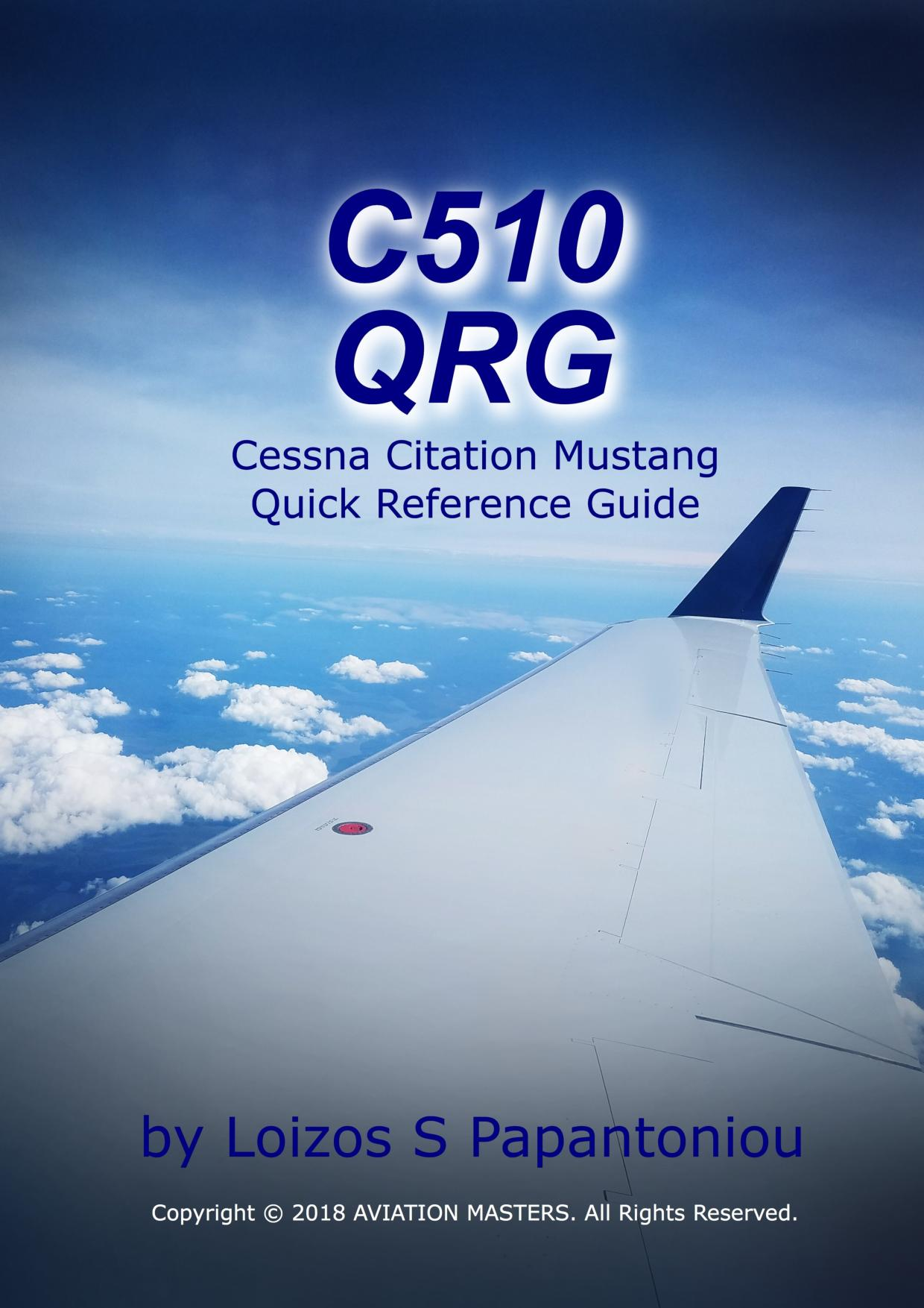 """C510 QRG"" Cessna Citation Mustang Quick Reference Guide"