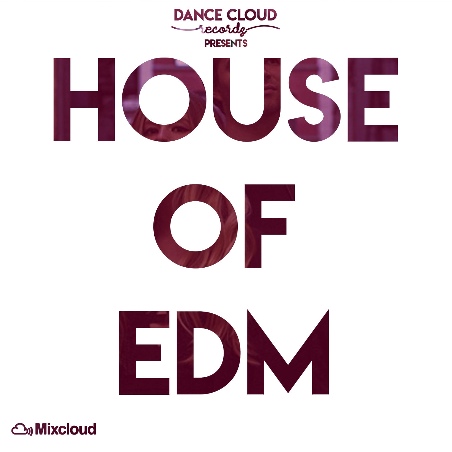 """House of EDM"" premiers on Mixcloud."