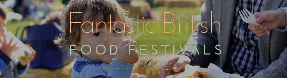 Fantastic British Food Festival