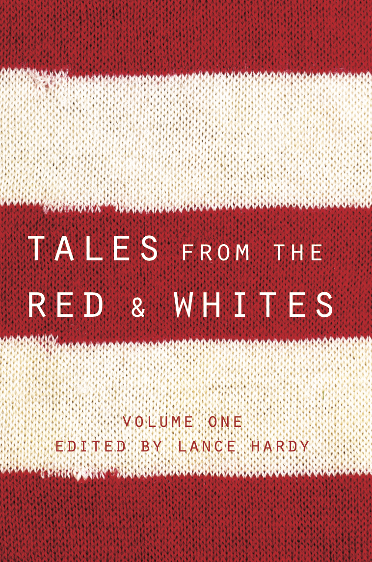 Tales from the Red & Whites Volume 1