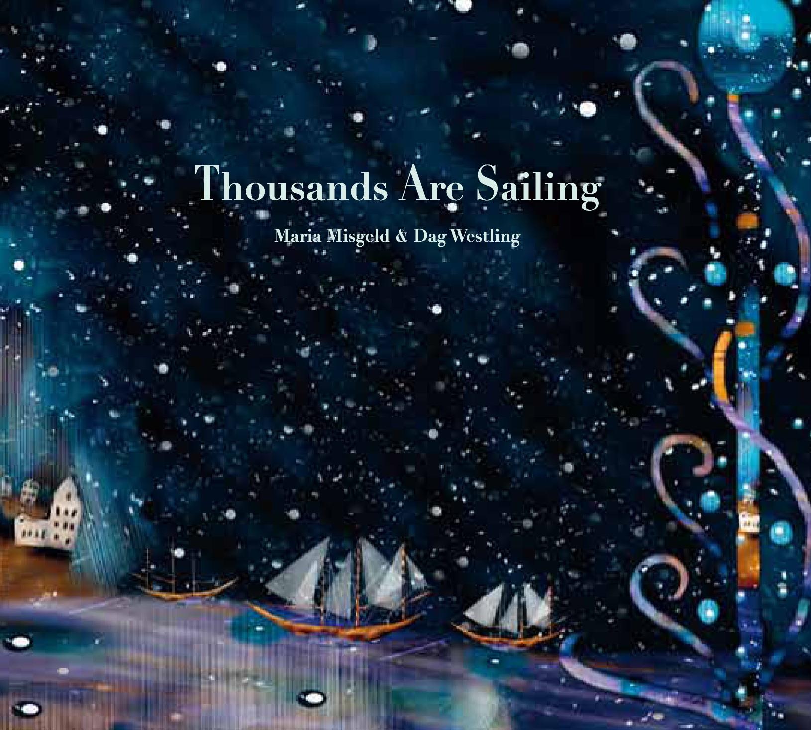 Bildresultat för cd-omslag Thousands Are Sailing