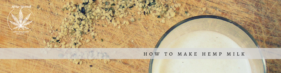 How to make HEMP milk