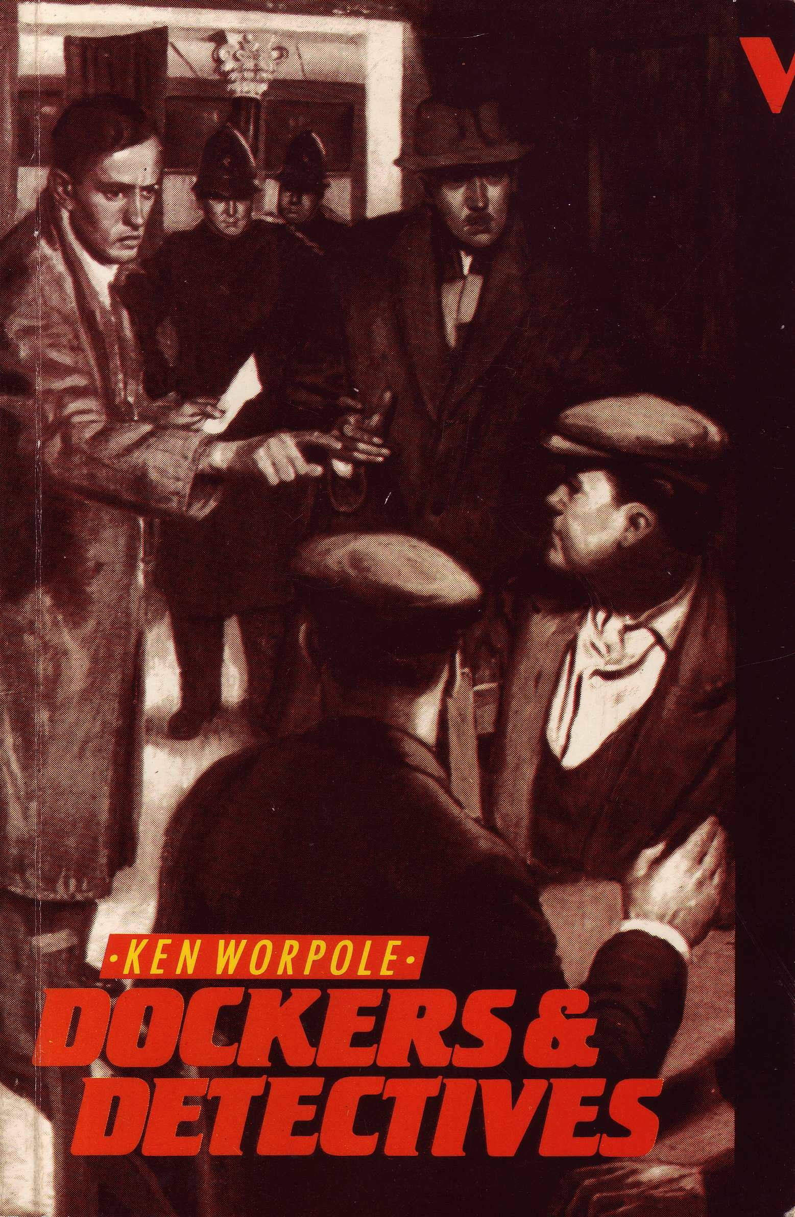 Dockers and Detectives by Ken Worpole