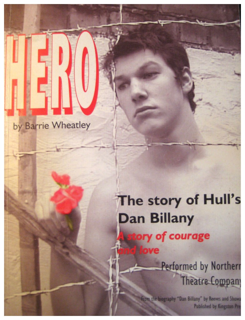 Hero by Barrie Wheatley, the story of Hull's Dan Billany