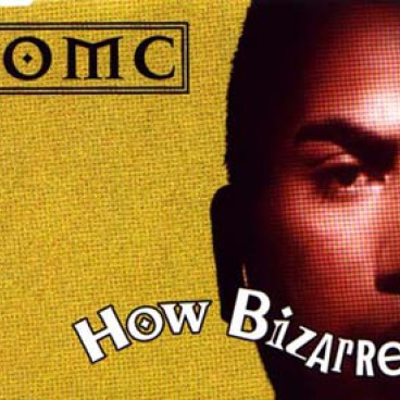 OMC - HOW BIZARRE
