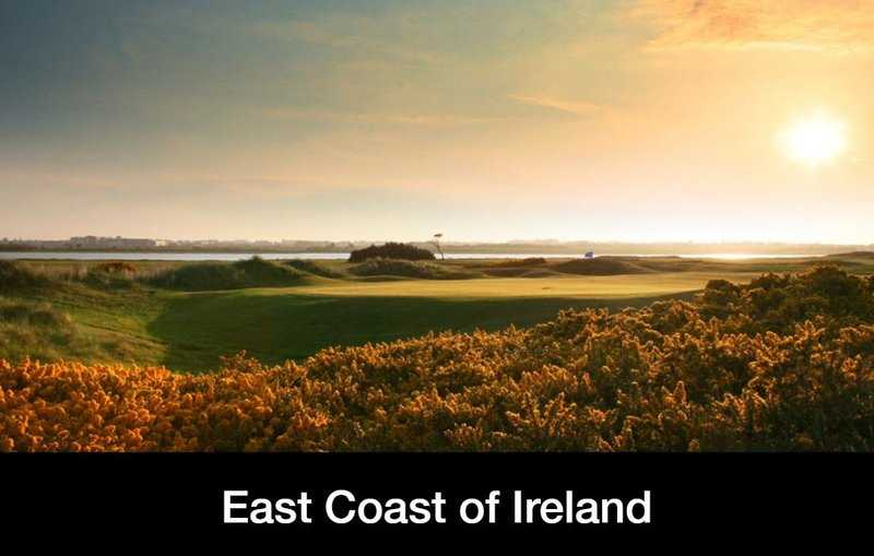 Golf tour to Ireland's east coast.