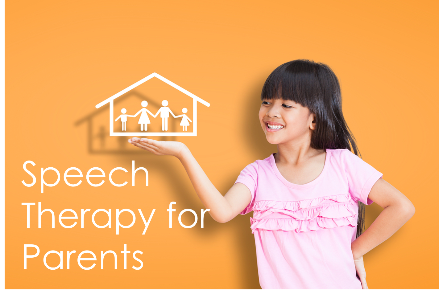 Speech Therapy for Parents