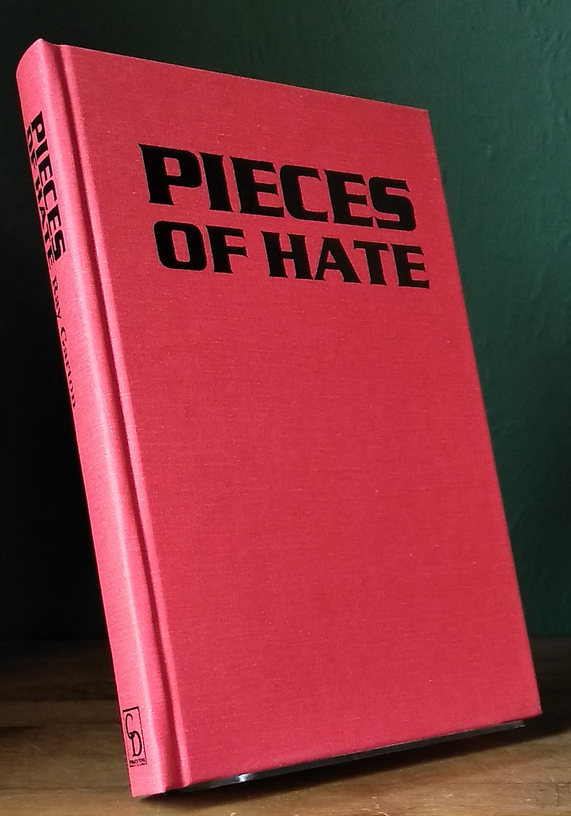Pieces Of Hate Signed Limited Edition