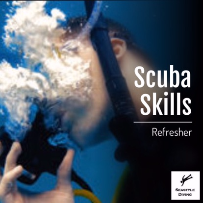 Scuba Skills Refresher the perfect program to keep all your skills fresh and up to date