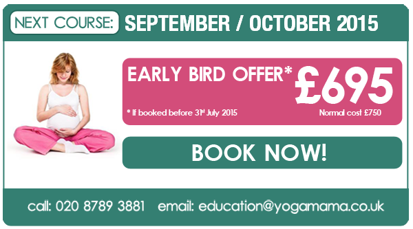 Pregnancy Yoga Teacher Training with Yoga Mama. September & October 2015. Early bird offer £695 if booked before 31st July
