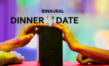 THEATRE - Confident, Versatile Male Performer for immersive/interactive Theatre tour 'BINAURAL DINNER DATE' (apply ASAP)