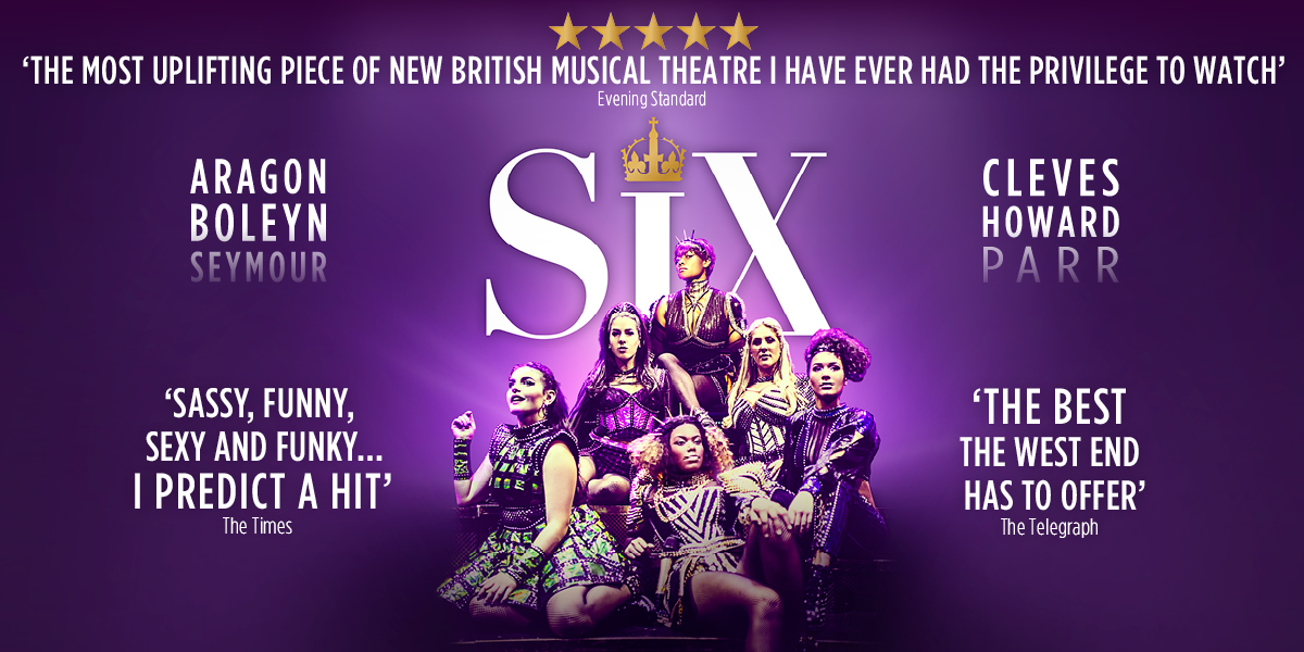 THEATRE - 2x Fantastic Performers to cover wives in cast of SIX - West End (NOW CLOSED)