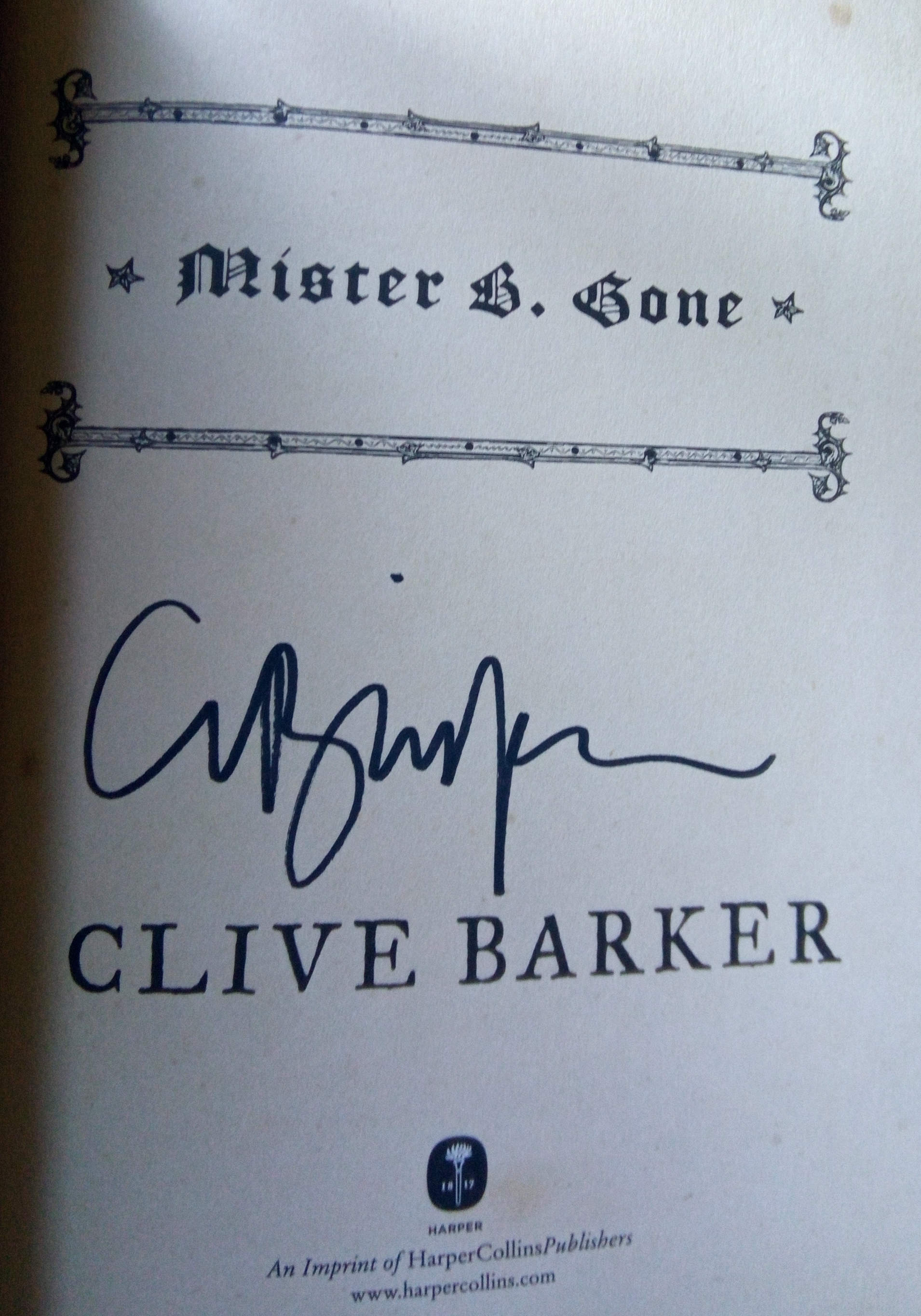 Mister B Gone Signed US First Edition