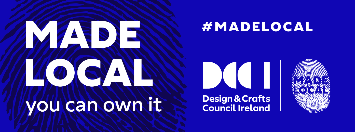#madelocal, campaign by Design & Craft Council of Ireland