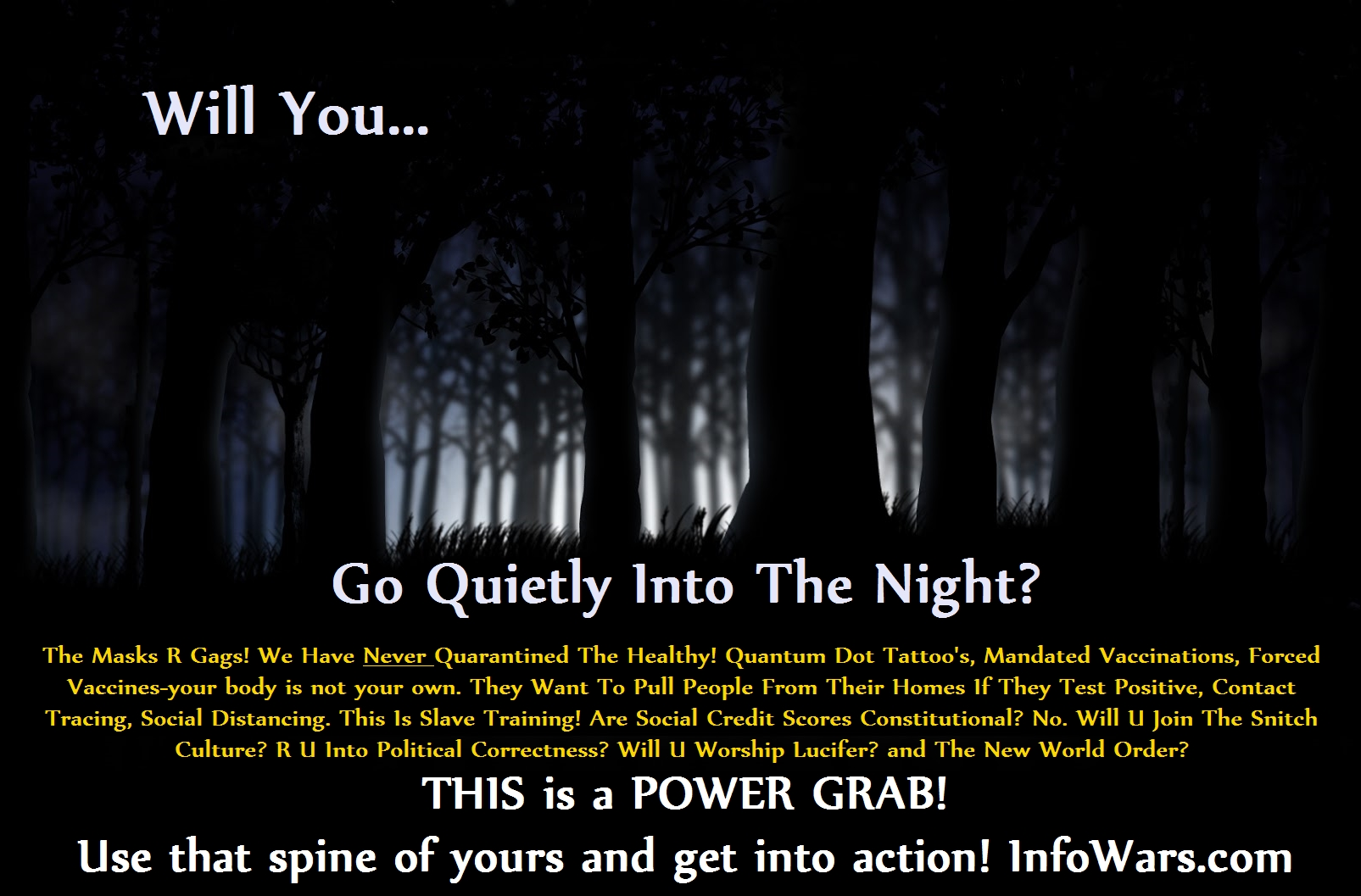 Will You Let Them Take You Quietly Into The Night?
