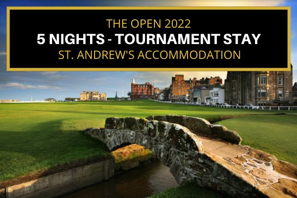 St. Andrews 2022 Open - Tournament Stay - 5 Nights - Single Use Apartment