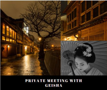 Private Meeting with Geisha