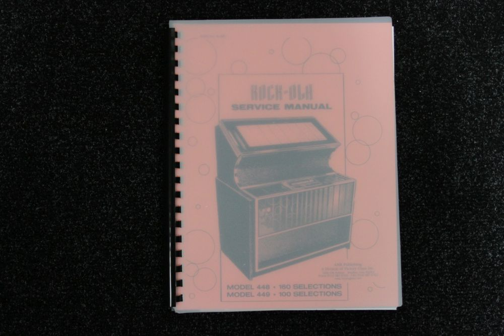 Rock-ola - Service Manual - Models 448 449