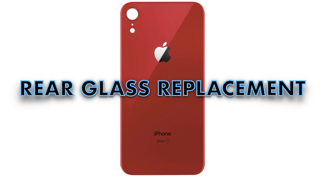 iPhone XR Rear Glass Replacement