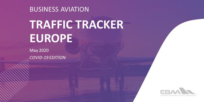 EUROPEAN BUSINESS AVIATION TRAFFIC TRACKER – COVID-19 EDITION (MAY 2020)