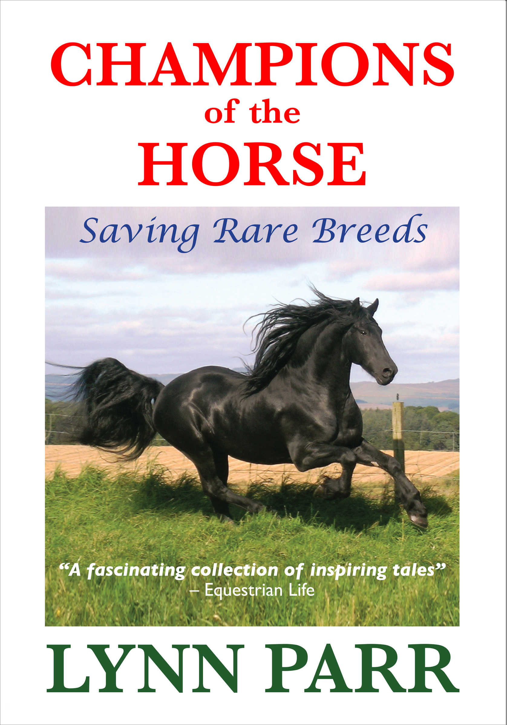 Champions of the Horse: Saving Rare Breeds