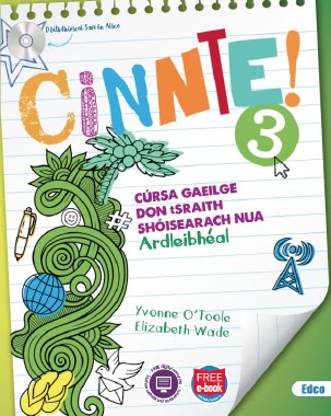 IRISH Cinnte! 3 HL JC Book and Workbook (EDCO)