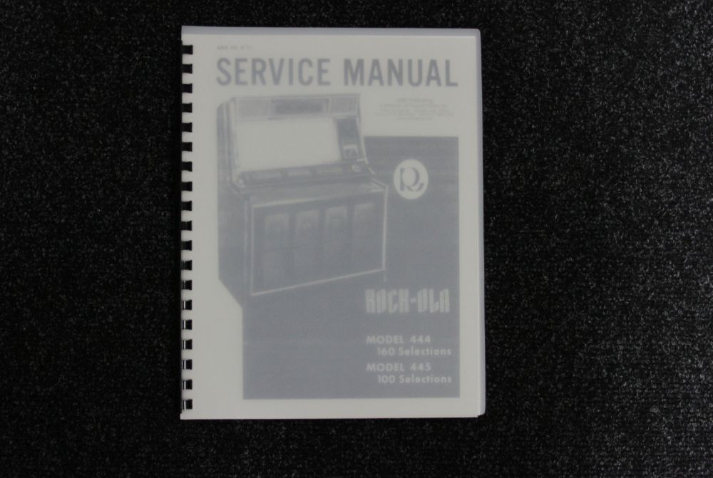 Rock-ola - Service Manual - Model 444 445