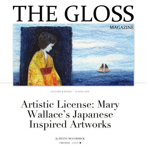 The Gloss Magazine, The Irish Times, Artistic License: Mary Wallace's Japanese Inspired Works, contemporary Irish artist Mary Wallace interview with Penny McCormick