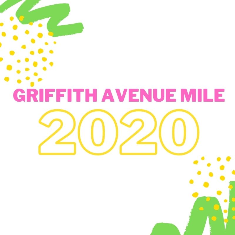 Griffith Avenue Mile 2020 Statement