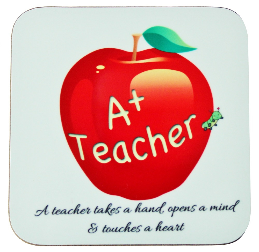 Teacher Cup Coaster  - 'A teacher takes a hand, opens a mind and touches a heart'
