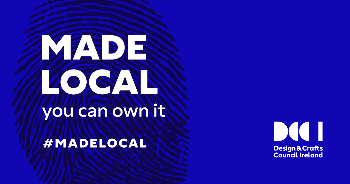 Design Crafts Council Ireland - MADE LOCAL