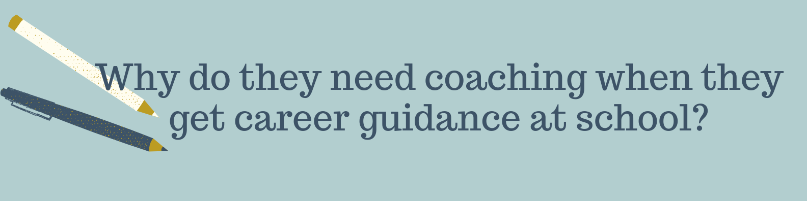 Why coaching when guidance at schoolpng