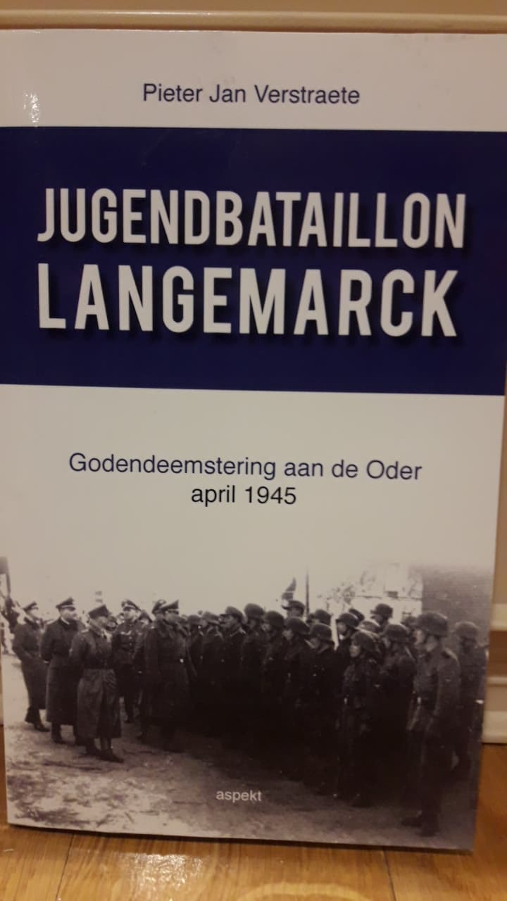 Jugendbataillon Langemarck april 1945 / Pieter Jan Verstraete