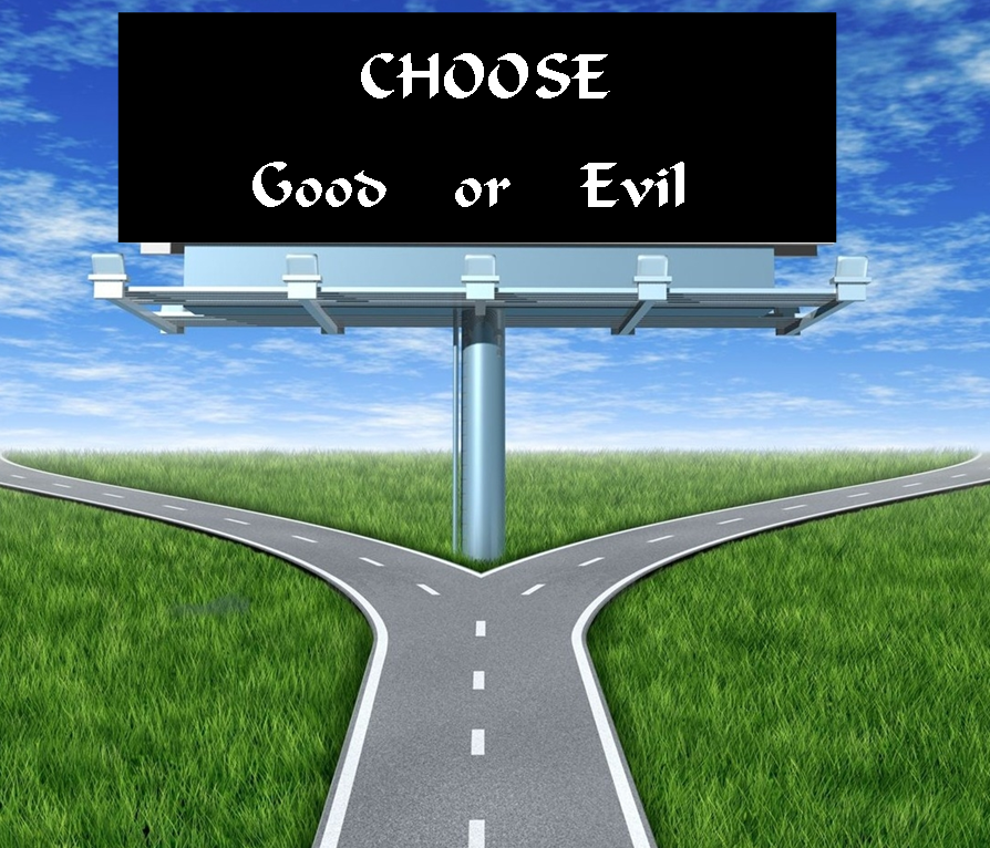 CHOOSE good or evil